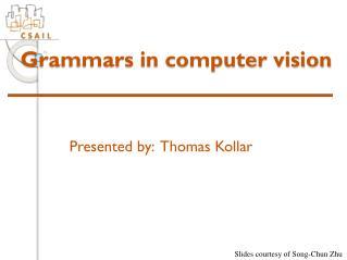Grammars in computer vision