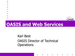 OASIS and Web Services