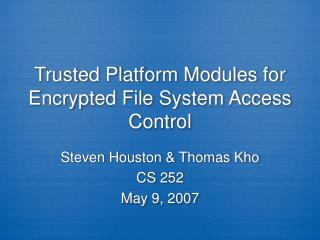 Trusted Platform Modules for Encrypted File System Access Control