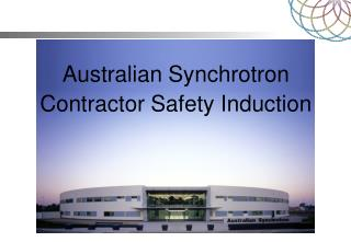 Australian Synchrotron Contractor Safety Induction