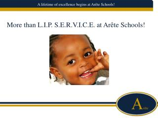 A lifetime of excellence begins at Arête Schools!