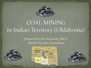 COAL MINING  in Indian Territory (Oklahoma)