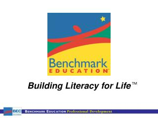 Building Literacy for Life
