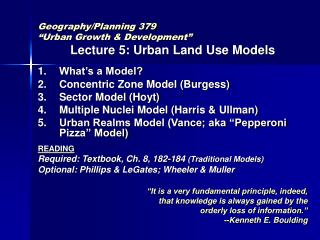 "Geography/Planning 379  ""Urban Growth & Development"" Lecture 5: Urban Land Use Models"