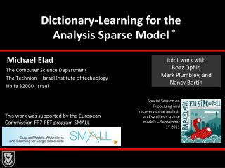 Dictionary-Learning  for  the                    Analysis  Sparse  Model