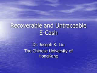 Recoverable and Untraceable E-Cash