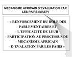 MECANISME AFRICAIN D EVALUATION PAR LES PAIRS MAEP