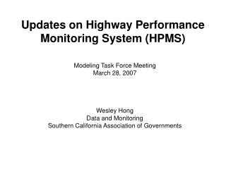 Updates on Highway Performance Monitoring System (HPMS)