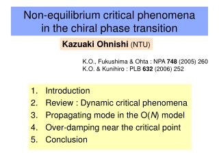 Non-equilibrium critical phenomena in the chiral phase transition