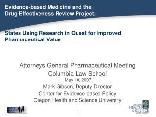 Attorneys General Pharmaceutical Meeting  Columbia Law School  May 10, 2007