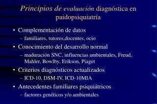 Principios de evaluaci n diagn stica en paidopsiquiatr a