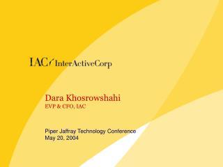 Dara Khosrowshahi EVP & CFO, IAC