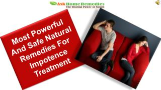 Most Powerful And Safe Natural Remedies For Impotence Treatm