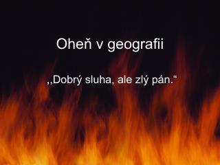 Oheň v geografii