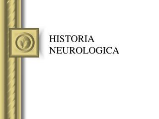 HISTORIA NEUROLOGICA