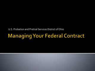 Managing Your Federal  Contract