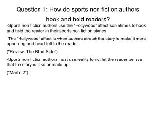 Question 1: How do sports non fiction authors hook and hold readers?