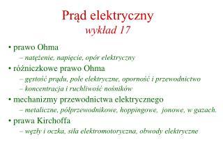 Prąd elektryczny wykład 17