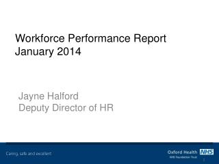 Workforce Performance Report January 2014