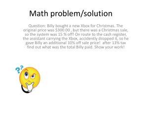 Math problem/solution