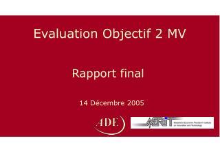 Evaluation Objectif 2 MV
