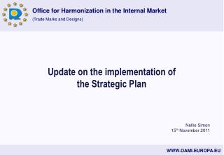 Update on the implementation of the Strategic Plan