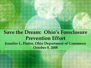 Save the Dream:  Ohio's Foreclosure Prevention Effort