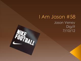 I Am Jason #58