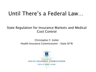 Until There's a Federal Law…