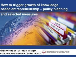 How to trigger growth of knowledge  based entrepreneurship – policy planning and selected measures