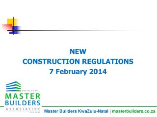 NEW CONSTRUCTION REGULATIONS 7 February 2014