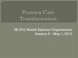 Primary Care Transformation