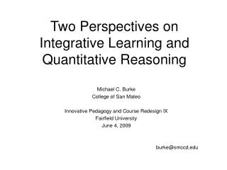 Two Perspectives on Integrative Learning and Quantitative Reasoning