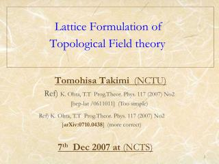 Lattice Formulation of Topological Field theory