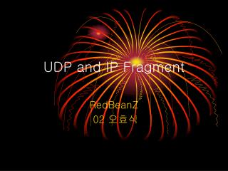 UDP and IP Fragment
