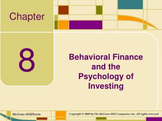 Behavioral Finance  and the  Psychology of Investing