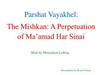 Parshat Vayakhel: