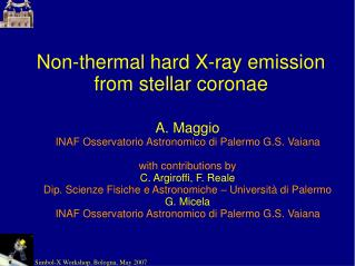 Non-thermal hard X-ray emission from stellar coronae