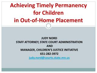 Achieving Timely Permanency for Children  in Out-of-Home Placement