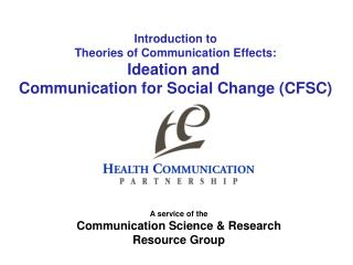 Introduction to Theories of Communication Effects: Ideation and