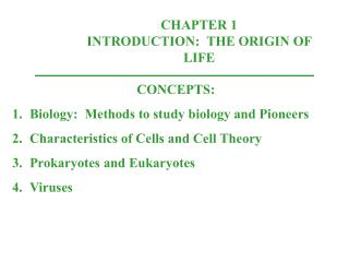 CHAPTER 1 INTRODUCTION:  THE ORIGIN OF LIFE