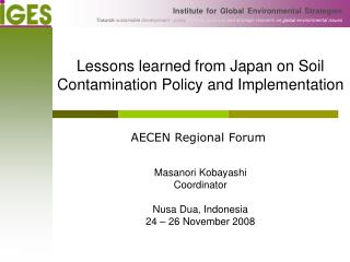 Lessons learned from Japan on Soil Contamination Policy and Implementation