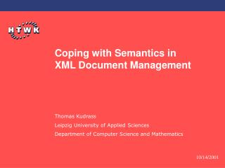 Coping with Semantics in  XML Document Management
