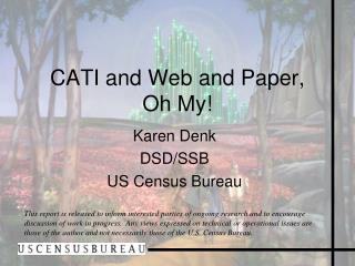 CATI and Web and Paper,  Oh My!