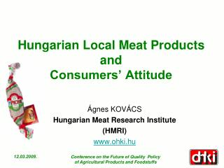 Hungarian Local Meat Products and  Consumers' Attitude