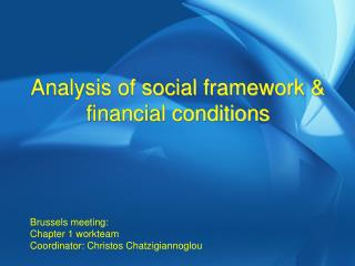 Analysis of social framework & financial conditions