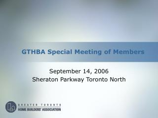 GTHBA Special Meeting of Members
