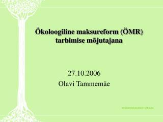 Ökoloogiline maksureform (ÖMR) tarbimise mõjutajana