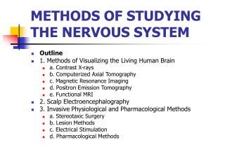 METHODS OF STUDYING THE NERVOUS SYSTEM