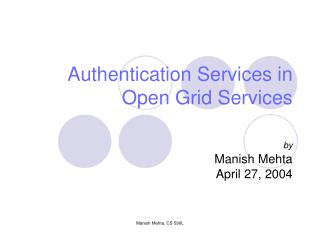 Authentication Services in Open Grid Services